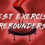 best-trampolines-rebounders