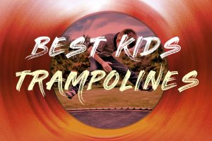 Your Guide to the Best Mini Trampolines for Kids & Toddlers